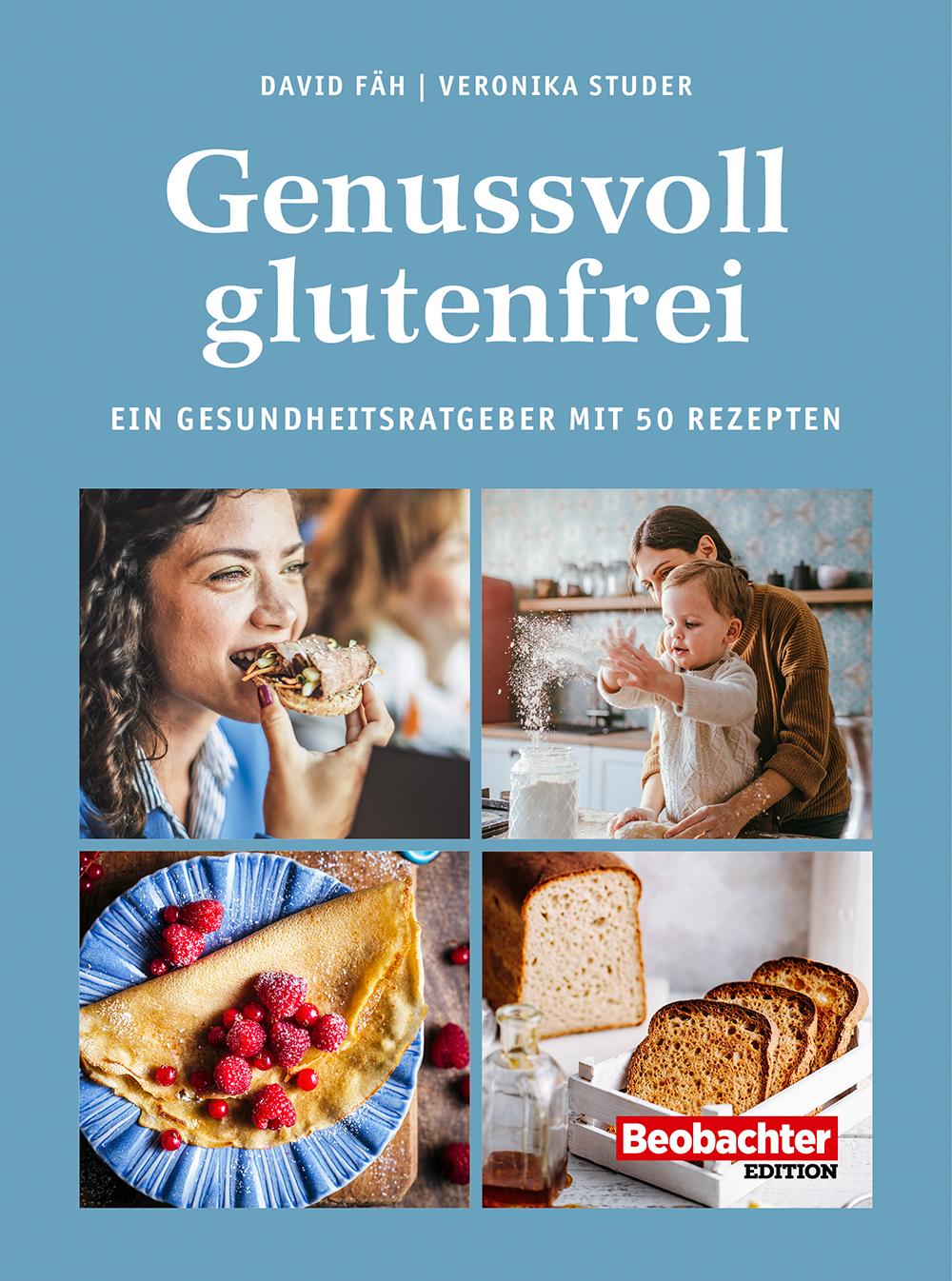 Mit Genuss glutenfrei essen