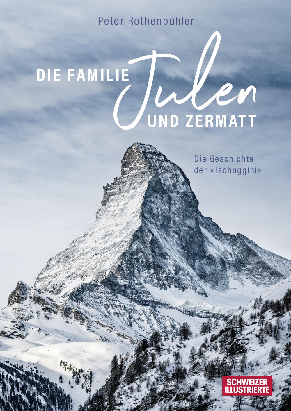 Die Familie Julen und Zermatt
